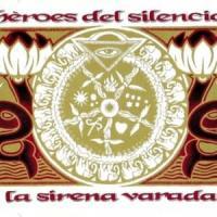 La Sirena Varada de Héroes del Silencio