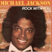 Canción 'Rock With You' interpretada por Michael Jackson
