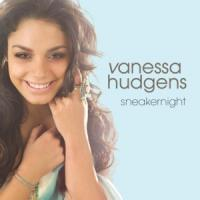 Canción 'Sneakernight' interpretada por Vanessa Anne Hudgens