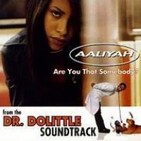 Canción 'Are You That Somebody?' interpretada por Aaliyah