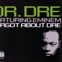Canción 'Forgot About Dre' interpretada por Dr. Dre
