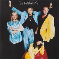 Canción 'Beautiful Life' interpretada por Ace of Base