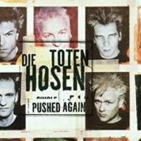 'Pushed Again' de Die Toten Hosen