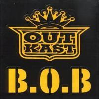 B.O.B. (BOMB OVER BAGDAD) letra OUTKAST