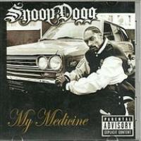 Canción 'My medicine' interpretada por Snoop Dogg