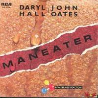 Maneater - Daryl Hall