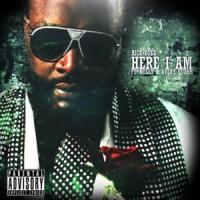 Canción 'Here I Am' interpretada por Rick Ross