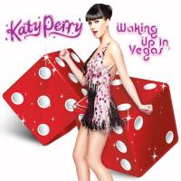 WAKING UP IN VEGAS letra KATY PERRY