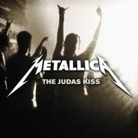 Canción 'The Judas Kiss' interpretada por Metallica