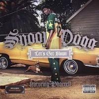 Canción 'Let's Get Blown' interpretada por Snoop Dogg