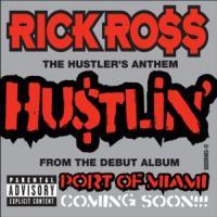 Canción 'Hustlin'' interpretada por Rick Ross