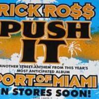 Push It de Rick Ross