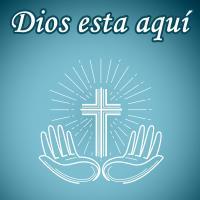Dios está aquí de Oraciones