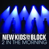 2 IN THE MORNING letra NEW KIDS ON THE BLOCK