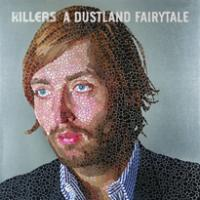 A Dustland Fairytale de The Killers