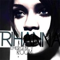 Emergency room de Rihanna