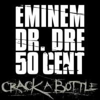 Crack A Bottle de Eminem