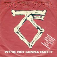 Canción 'We're not gonna take it' interpretada por Twisted Sister