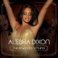 The boy does nothing - Alesha Dixon