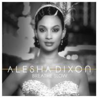 Breathe slow de Alesha Dixon