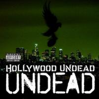 Undead de Hollywood Undead