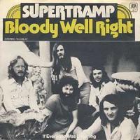 'Bloody Well Right' de Supertramp