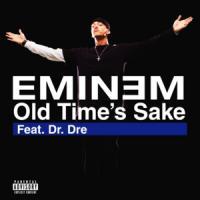 Old Time's Sake de Eminem
