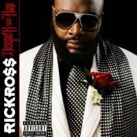 'All I Really Want' de Rick Ross