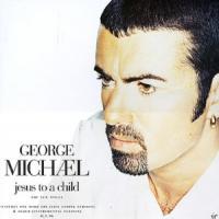 Canción 'Jesus To A Child' interpretada por George Michael