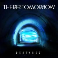 DEATHBED letra THERE FOR TOMORROW