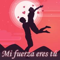 Mi fuerza eres tú de Canciones Románticas