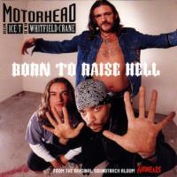 Canción 'Born To Raise Hell' interpretada por Motorhead