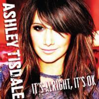 It's Alright, It's OK de Ashley Tisdale