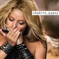 Gypsy - Shakira