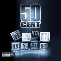 Canción 'Baby By Me' interpretada por 50 Cent