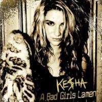 A Bad Girl's Lament de Kesha