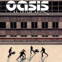 Canción 'Go Let It Out' interpretada por Oasis