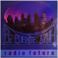 Canción 'El puente azul' interpretada por Radio Futura