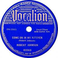 Come on in my kitchen de Robert Johnson