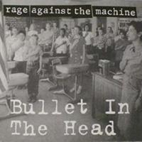 Canción 'Bullet In The Head' interpretada por Rage Against the Machine