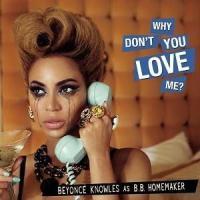 'Why don't you love me?' de Beyoncé