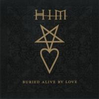 Canción 'Buried Alive By Love' interpretada por HIM