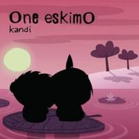 Kandi - One Eskimo