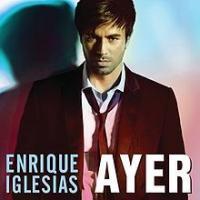 Canción 'Ayer' interpretada por Enrique Iglesias