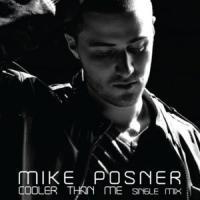 Cooler Than Me de Mike Posner