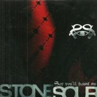 Canción 'Say You'll Haunt Me' interpretada por Stone Sour