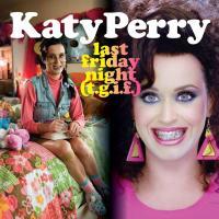 'Last friday night (T.G.I.F.)' de Katy Perry