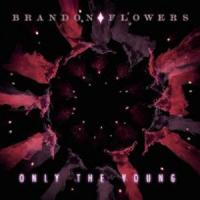 Only the Young de Brandon Flowers