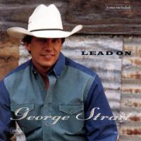 Lead On de George Strait