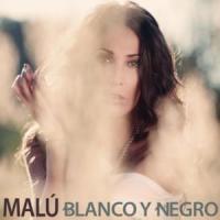 Blanco y negro de Malú